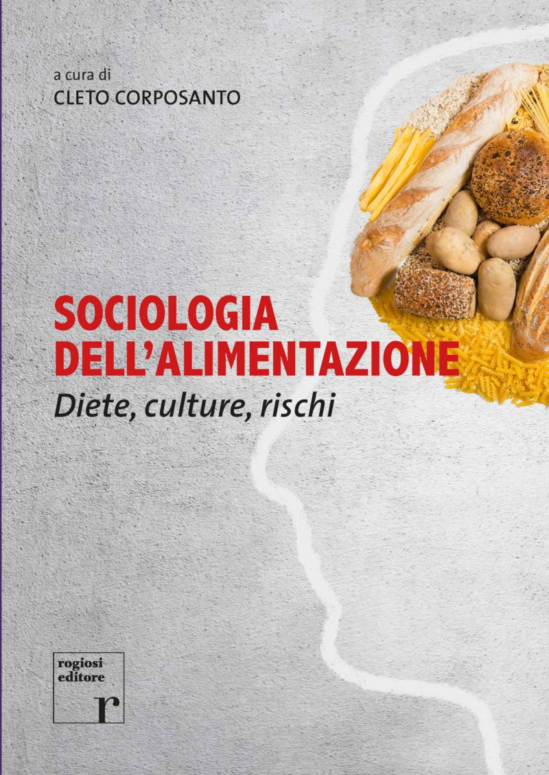 Sociologia dell'alimentazione. Diete, culture, rischi