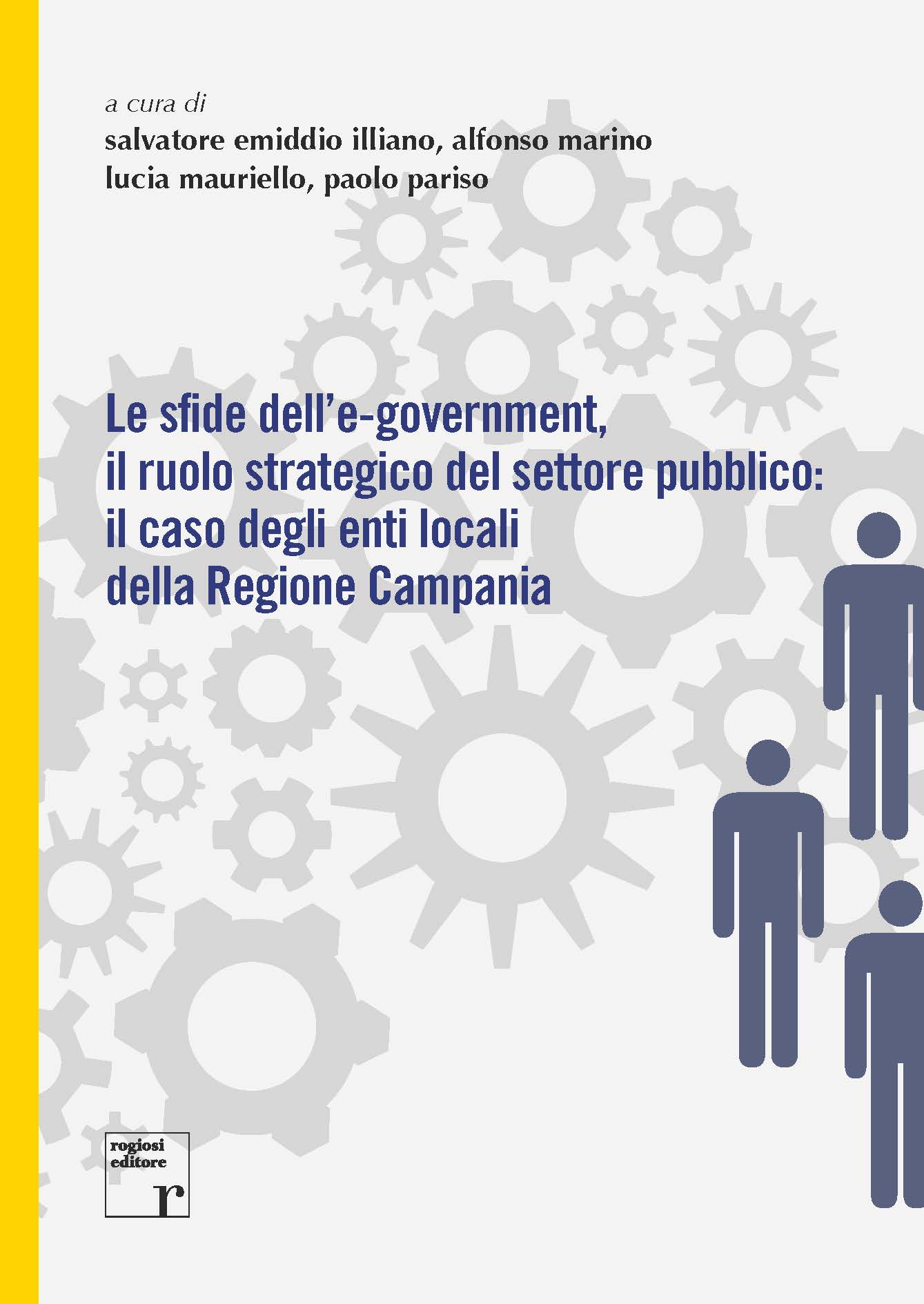 Le sfide dell'e-government, il ruolo strategico del settore pubblico: il caso degli enti locali della Regione Campania