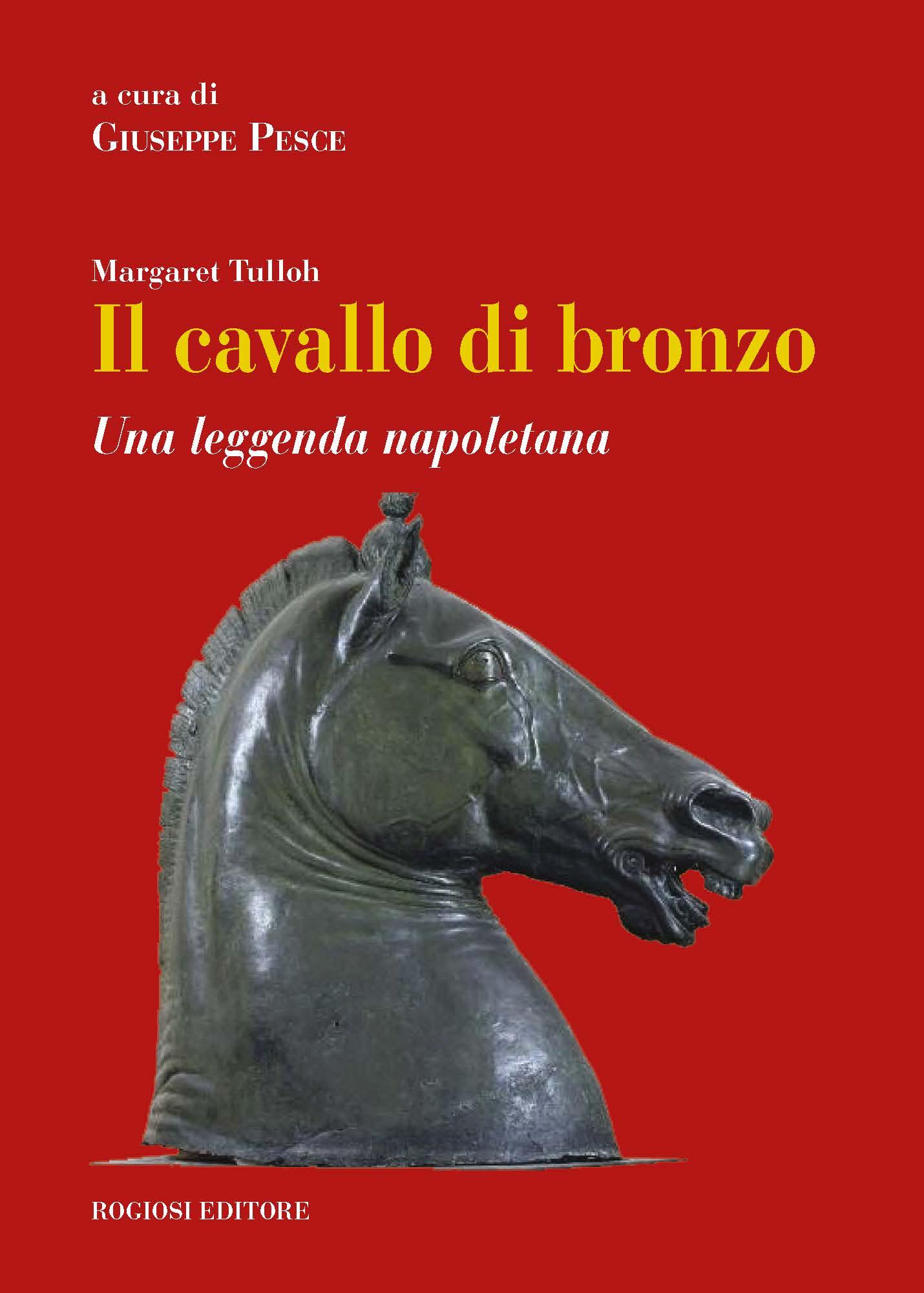 IL CAVALLO DI BRONZO -Una leggenda napoletana