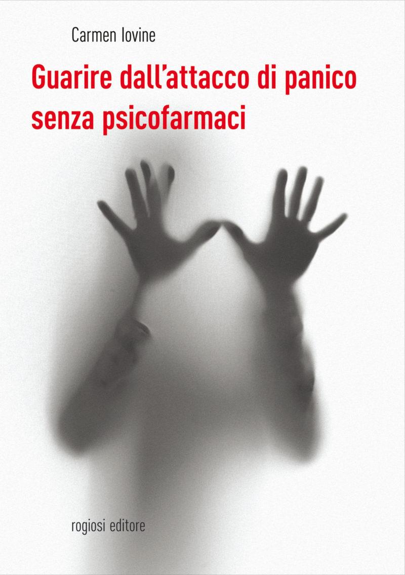 Guarire dall'attacco di panico senza psicofarmaci