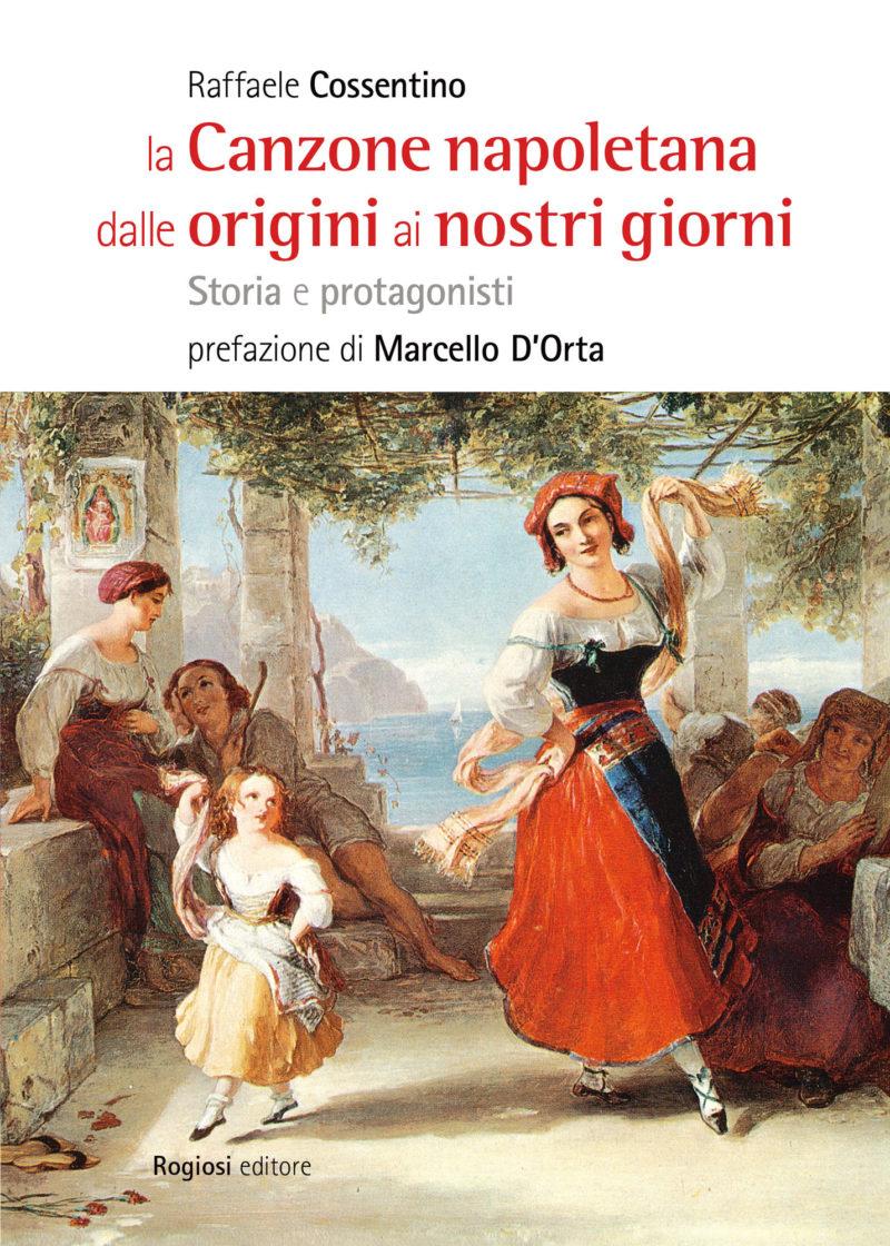 La Canzone napoletana dalle origini ai nostri giorni
