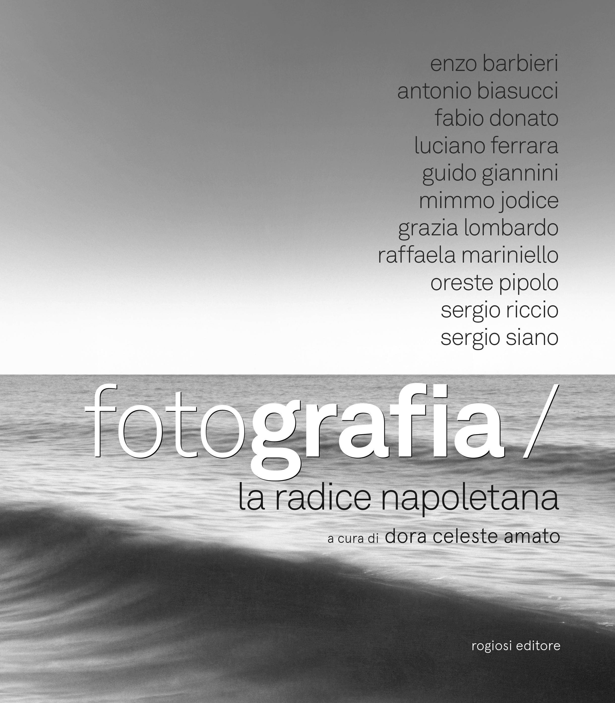 Fotografia la radice napoletana