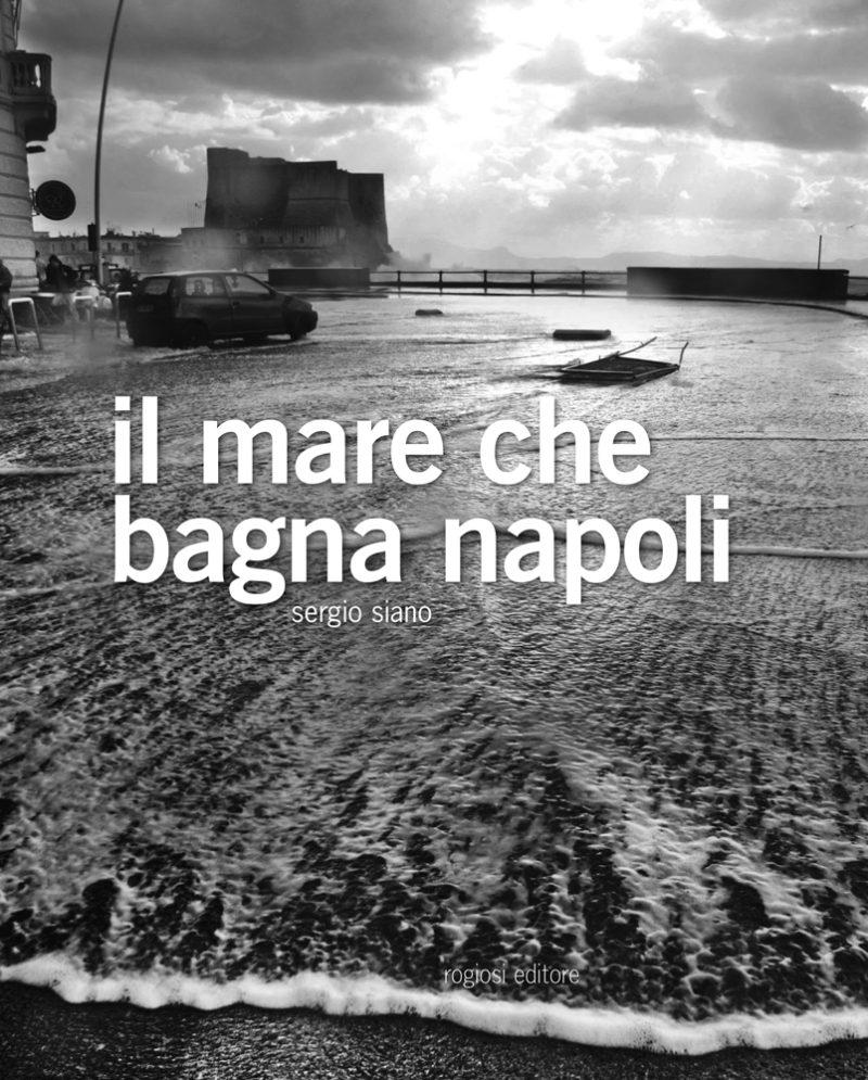 Il mare che bagna Napoli (ed. cartonata)