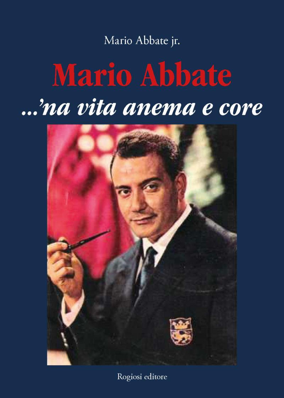 Mario Abbate ...'na vita anema e core