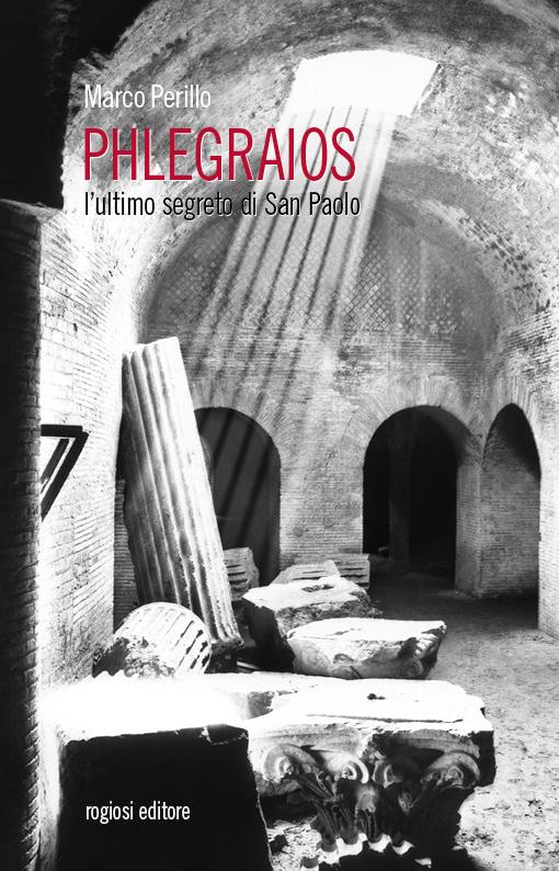 Phlegraios - L'ultimo segreto di San Paolo