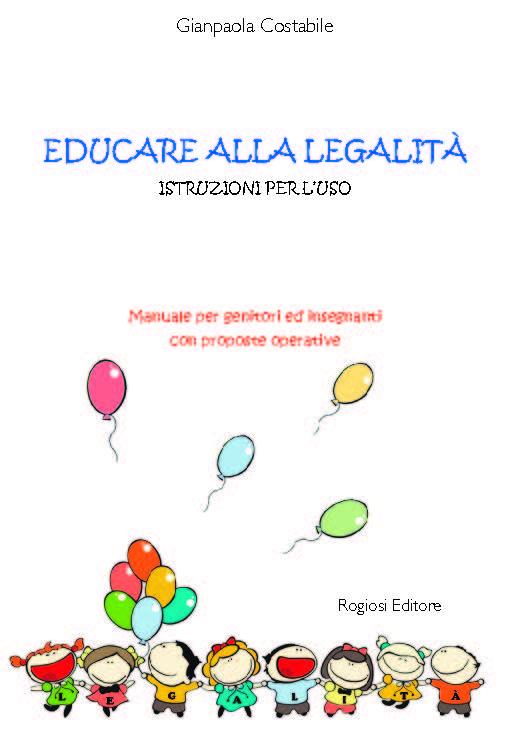Educare alla legalita' Istruzioni per l'uso