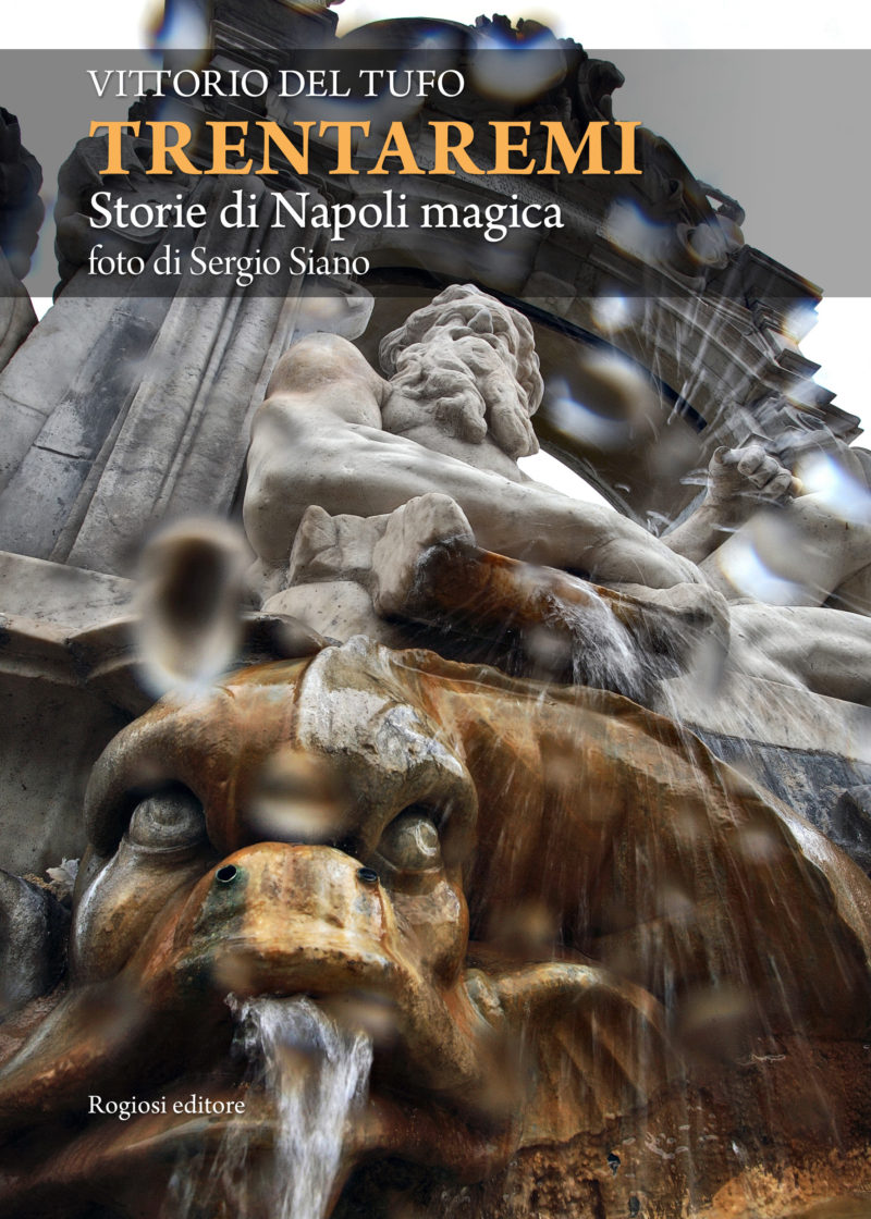 TRENTAREMI Storie di Napoli magica