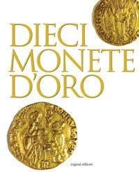 Dieci monete d'oro