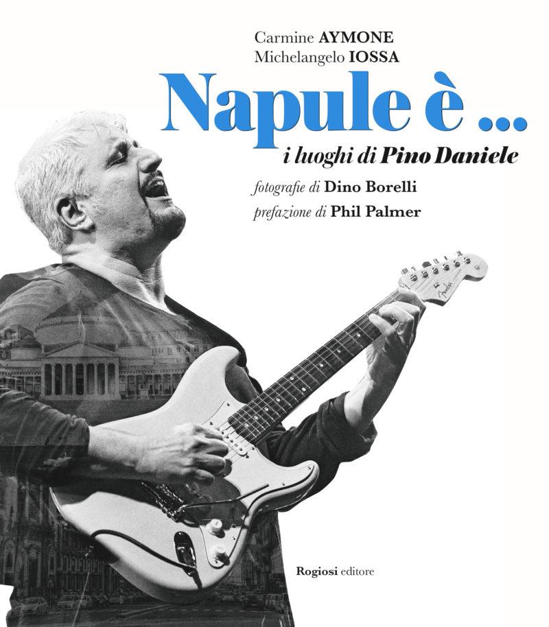 Napule e ... i luoghi di Pino Daniele