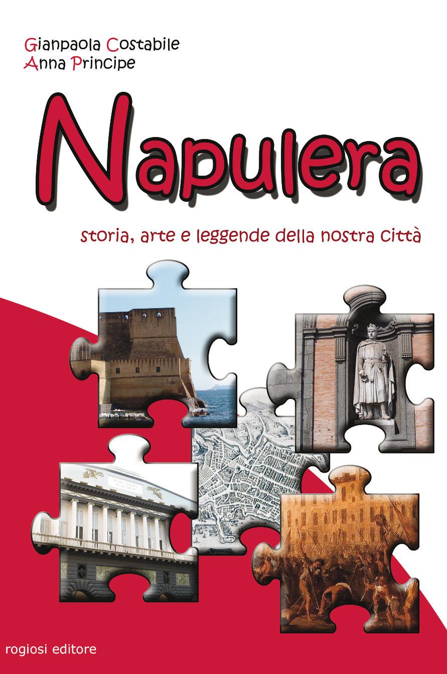 Napulera - Storia, arte e leggende della nostra citta'