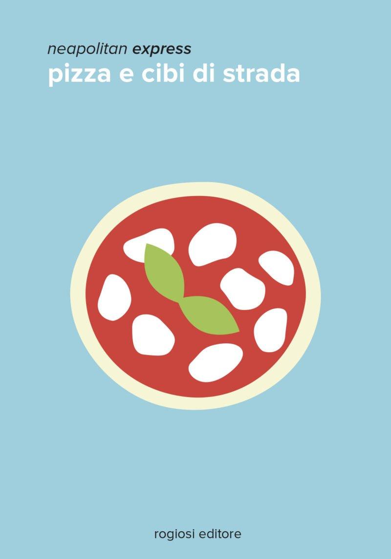neapolitan express: pizza e cibi di strada