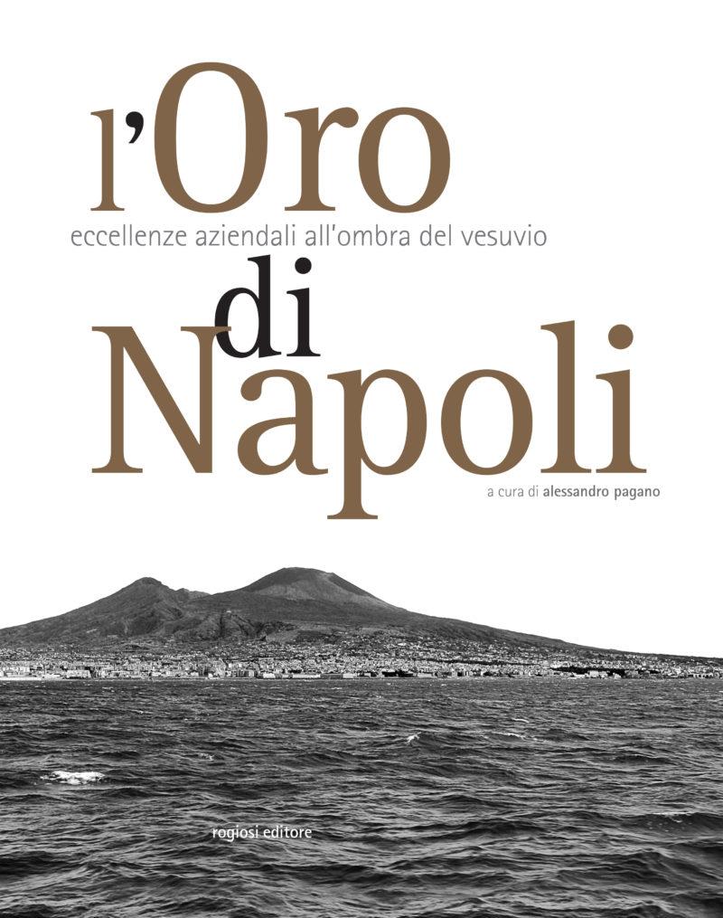 l'Oro di Napoli eccellenze aziendali all'ombra del vesuvio