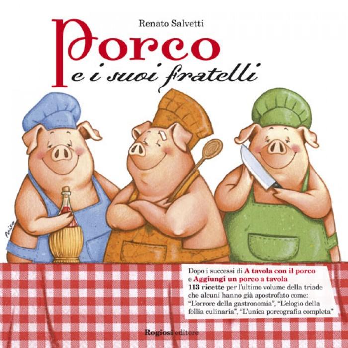 Porco e i suoi fratelli