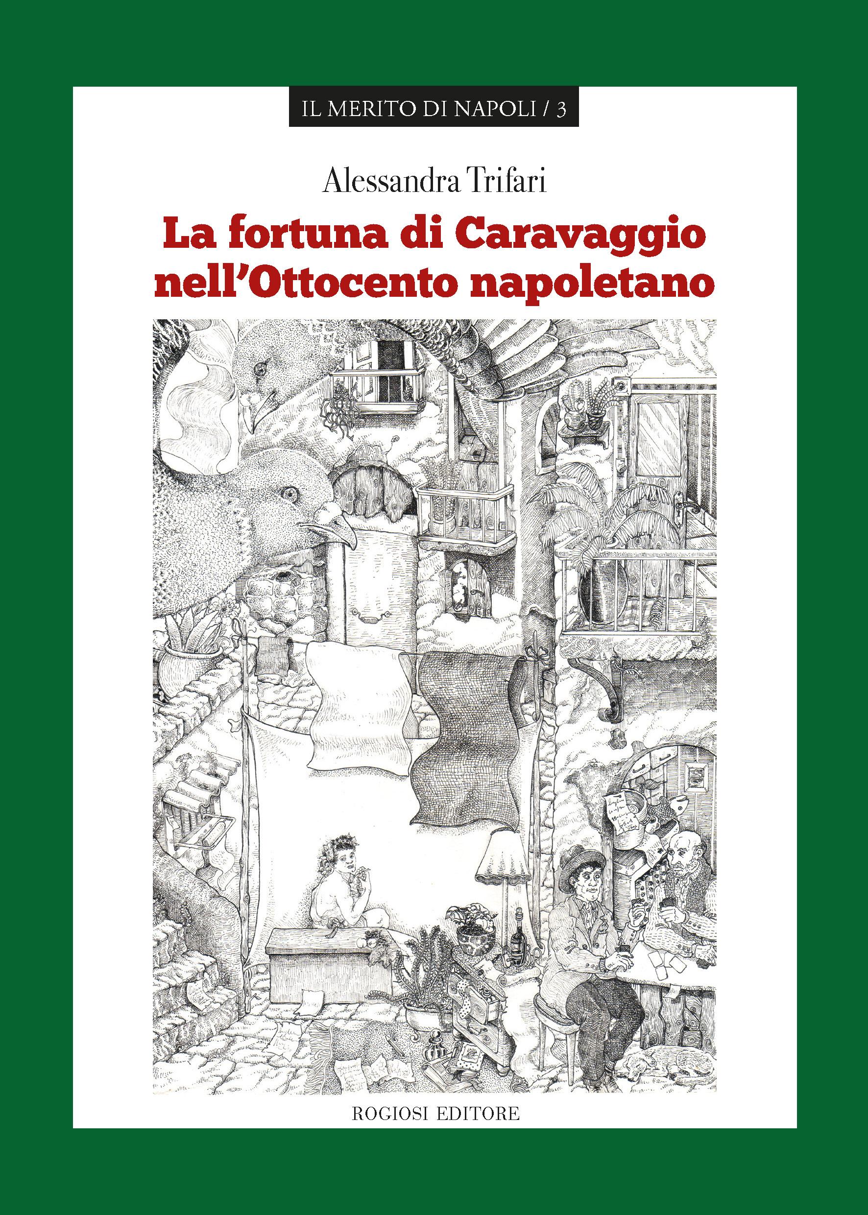 La fortuna di Caravaggio nell'Ottocento napoletano
