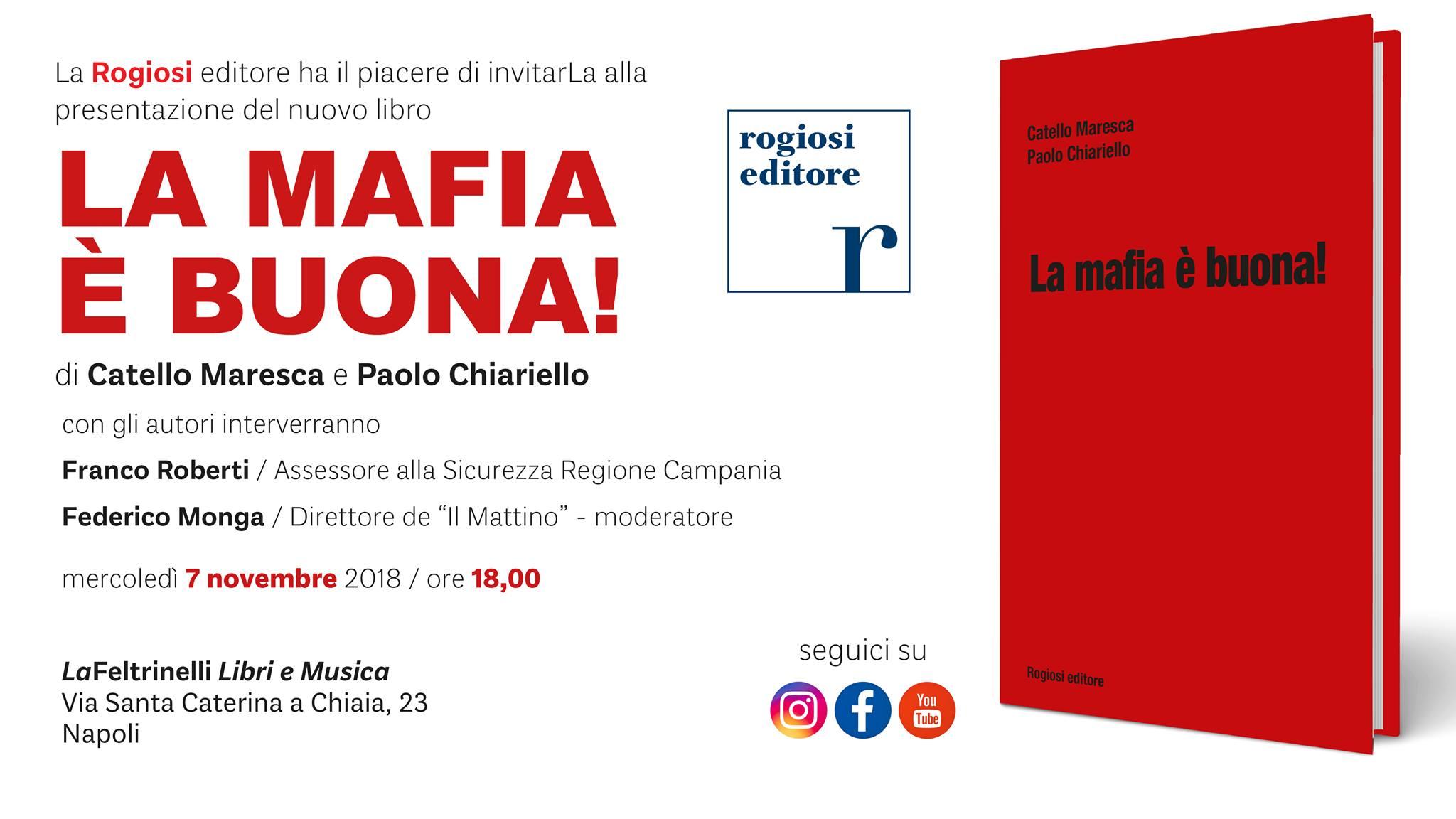 La Mafia è Buona! Presentazione Nuovo Libro