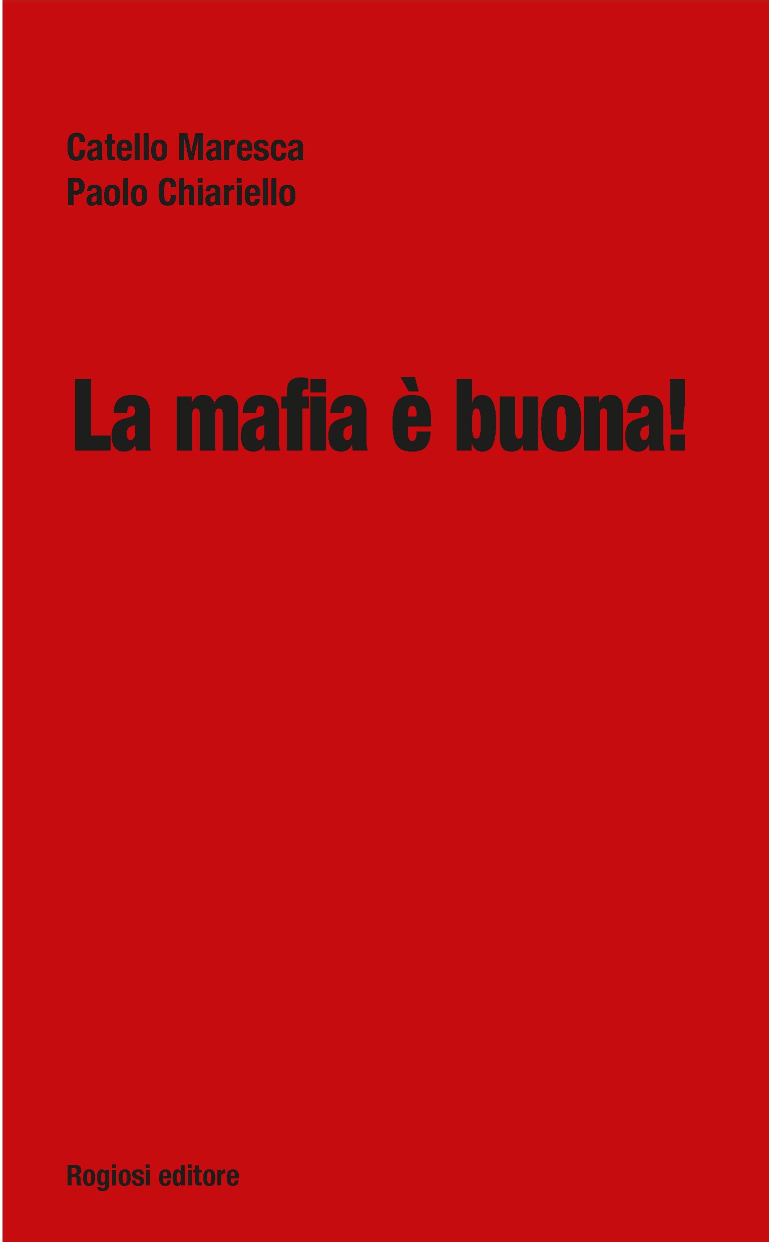 La mafia è buona