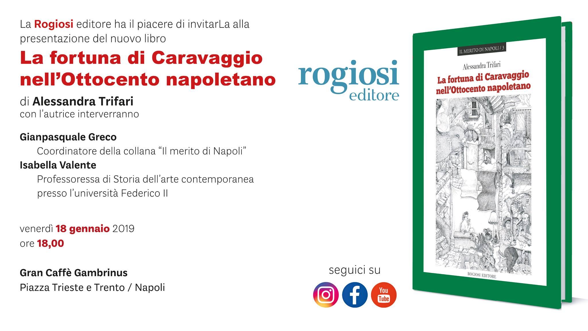 La Fortuna di Caravaggio nell'800 Napoletano – Presentazione Libro