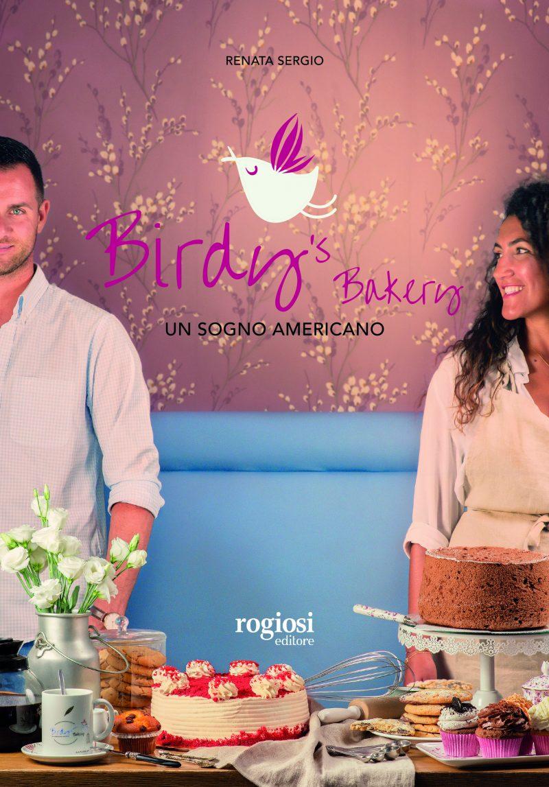 Birdy's Bakery. Un sogno americano - Ricettario