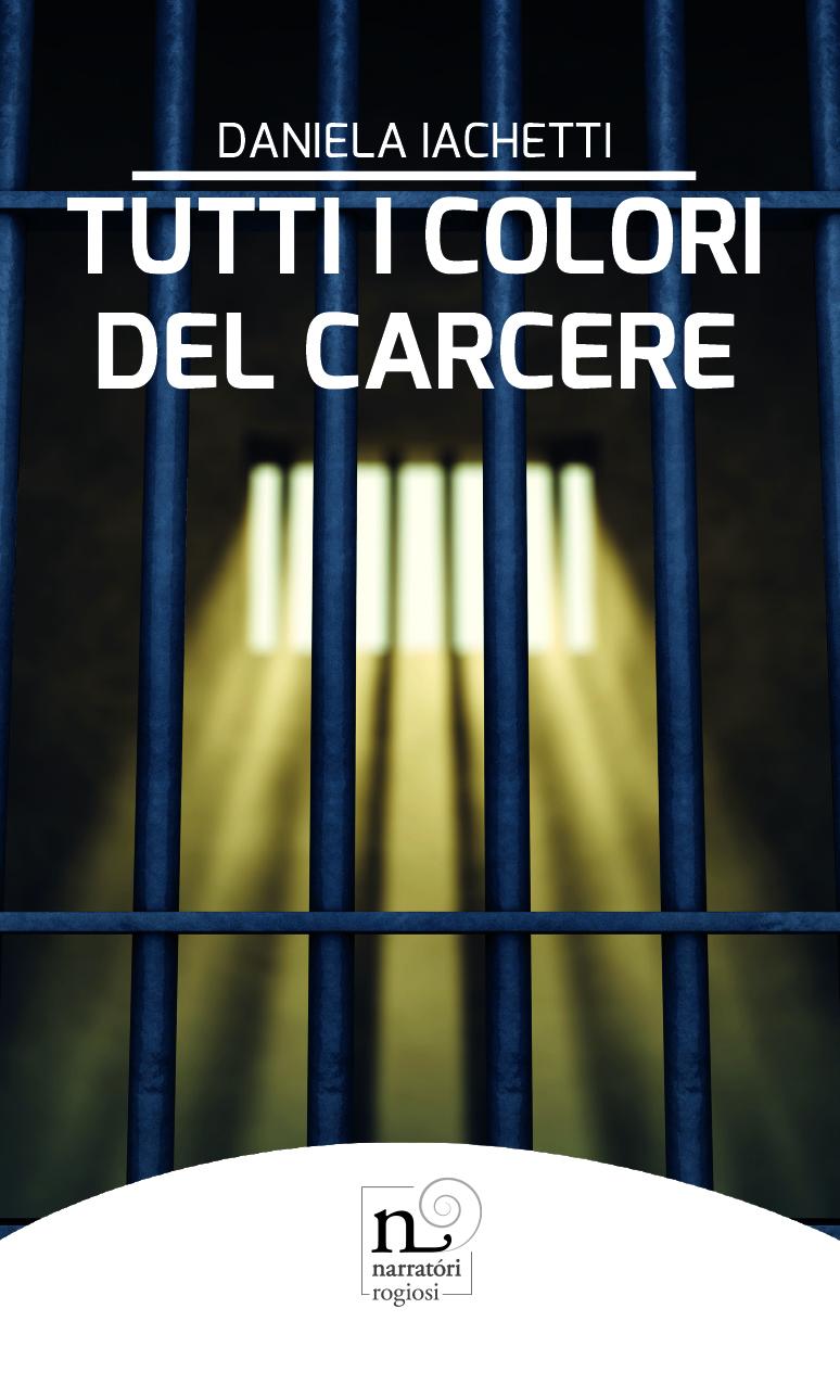 Tutti i colori del carcere
