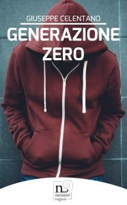 Generazione Zero di Giuseppe Celentano