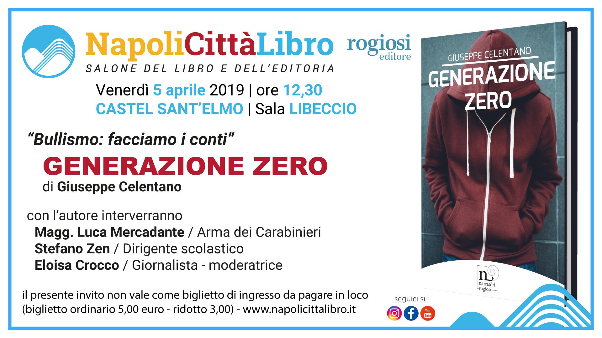 Generazione Zero di Giuseppe Celentano – 5 Aprile – NapoliCittàLibro