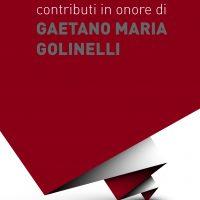Contributi in onore di GAETANO MARIA GOLINELLI